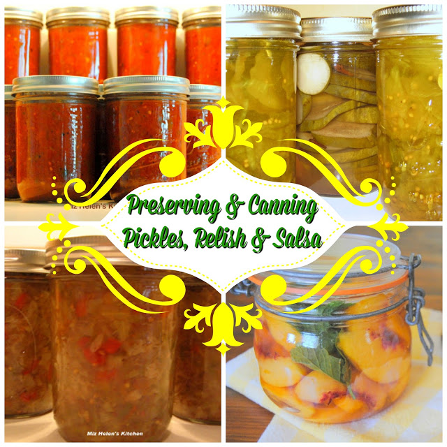 Preserving and Canning Pickles, Relish and Salsa