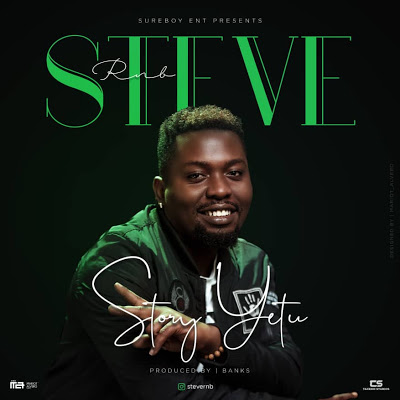 Download Audio |  Steve RNB - Story Yetu
