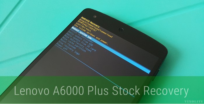 Lenovo A6000 Plus Stock Recovery