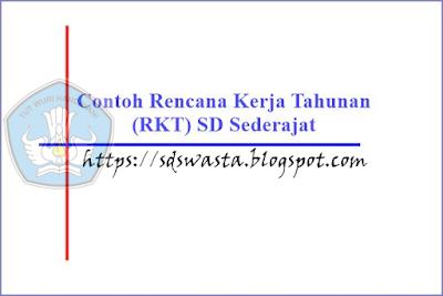 Contoh Format RKT SD 2018 - SD SWASTA