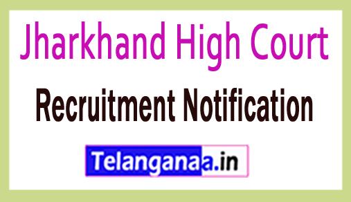Jharkhand High Court Recruitment Notification