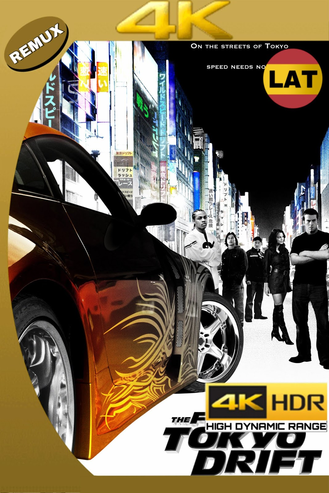 THE FAST AND THE FURIOUS: TOKYO DRIFT 2006 LAT-ING ULTRA HD 4K HDR BDREMUX 2160P 56GB.mkv
