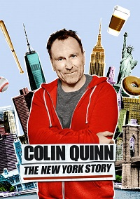 Watch Colin Quinn: The New York Story Online Free in HD