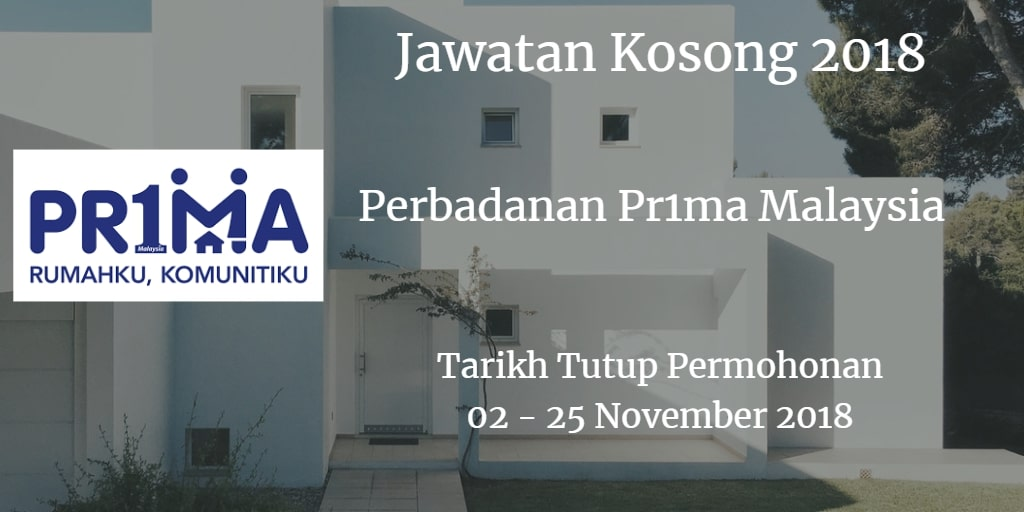 Jawatan Kosong Perbadanan Pr1ma Malaysia 02 - 25 November 2018