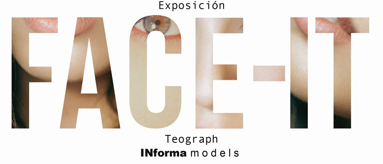 INforma Models FACE IT Teograph