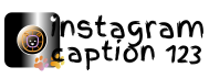 Instagram Captions 123- Quotes,captions and status