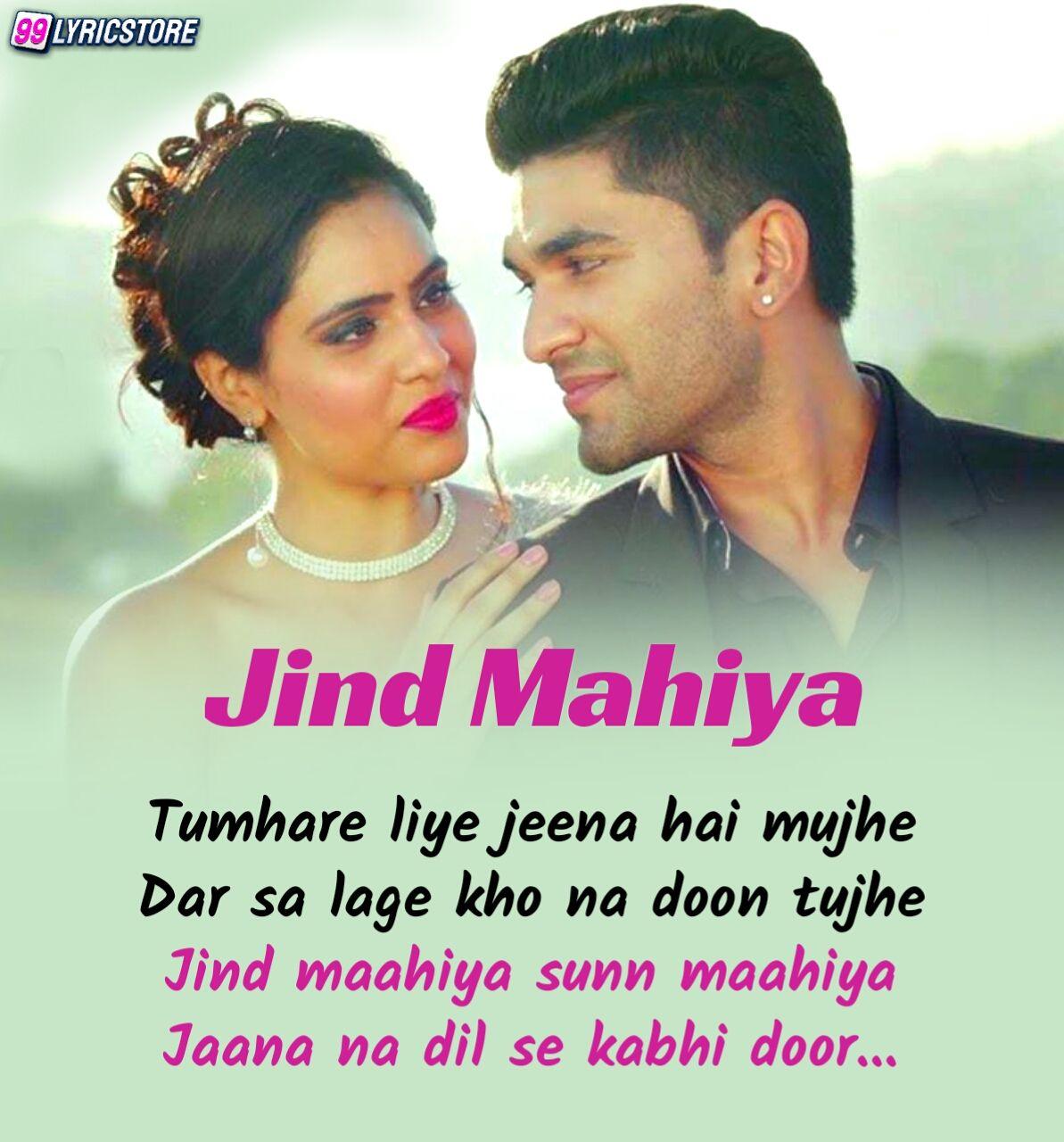 Jind Mahiya Hindi Songs Lyrics sung by Yasser Desai and Palak Muchhal