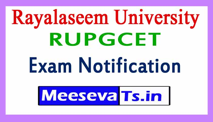 Rayalaseem University RUPGCET Exam Notification