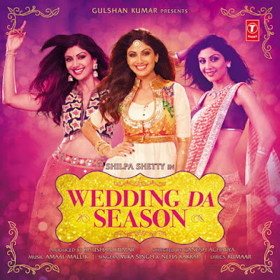 Wedding Da Season (2015) - Shilpa Shetty