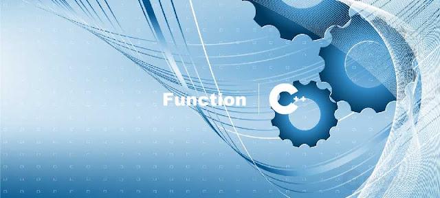 Pengertian dan Struktur Function C++ - belajar C++