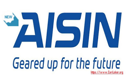 INFO Loker Juni 2018 PT. Aisin Indonesia Automotive | Pendidikan SMA IPA /SMK