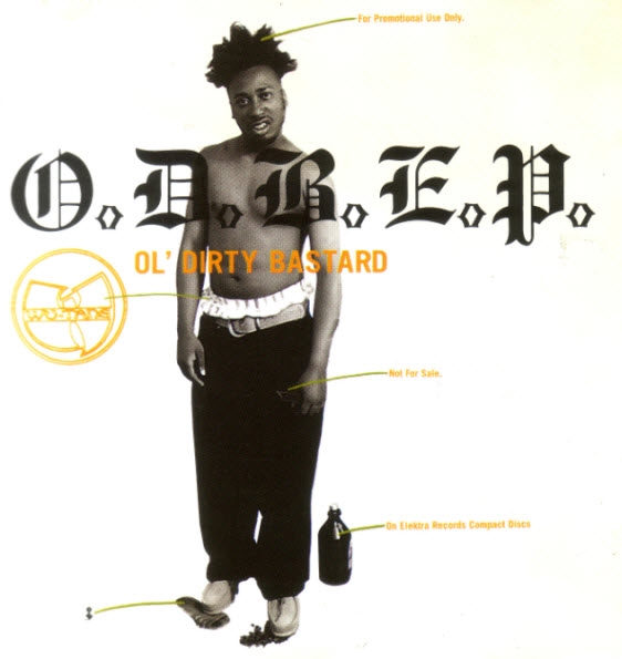 The Lost Tapes: OL' DIRTY BASTARD