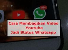 Cara Membagikan Video Youtube jadi Status Whatsapp