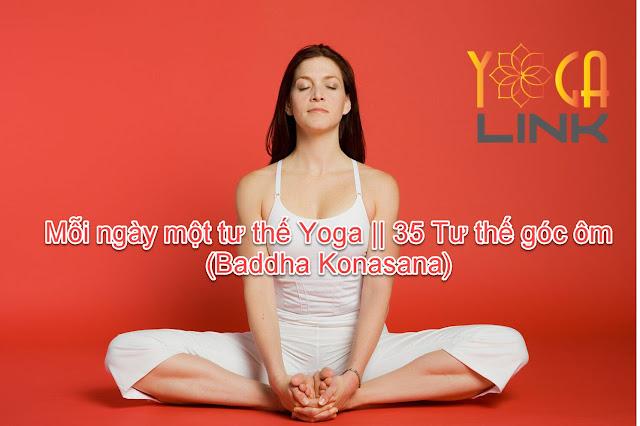 Mỗi ngày một tư thế Yoga || 35 Tư thế góc ôm