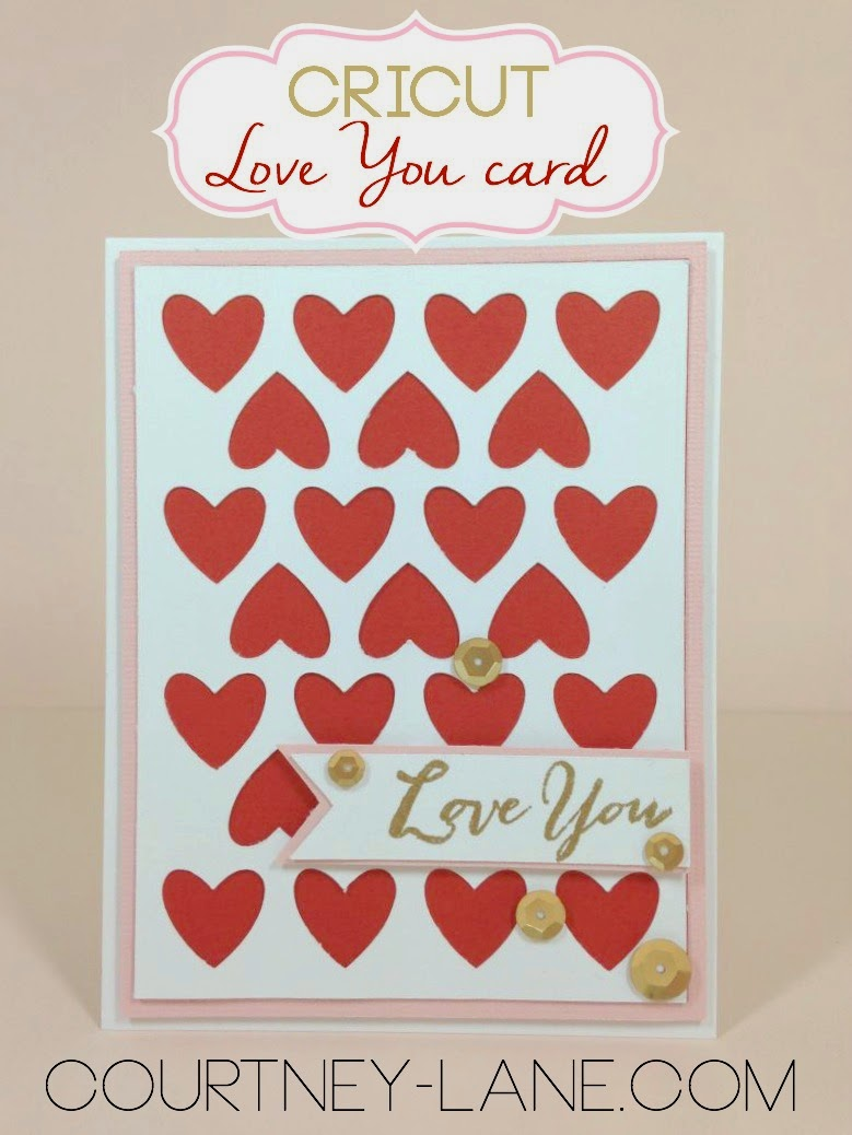 Cricut I love You card