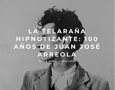 http://www.planisferio.com.mx/la-telarana-hipnotizante-100-anos-de-juan-jose-arreola/