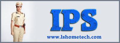 IPS officer kaise bne puri jankari