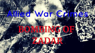 Allied War Crimes: Bombing of Zadar