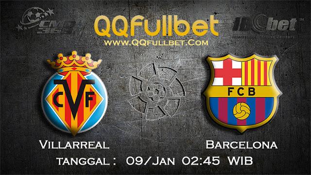 PREDIKSIBOLA - Prediksi Taruhan Bola Villarreal vs Barcelona 09 Januari 2017 (La Liga Spanyol)