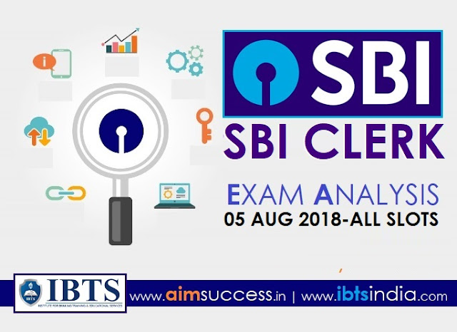 SBI Clerk Exam Analysis 05 August 2018 (All Shifts)