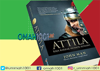 E-Book: Attila, Raja Barbar Momok Romawi