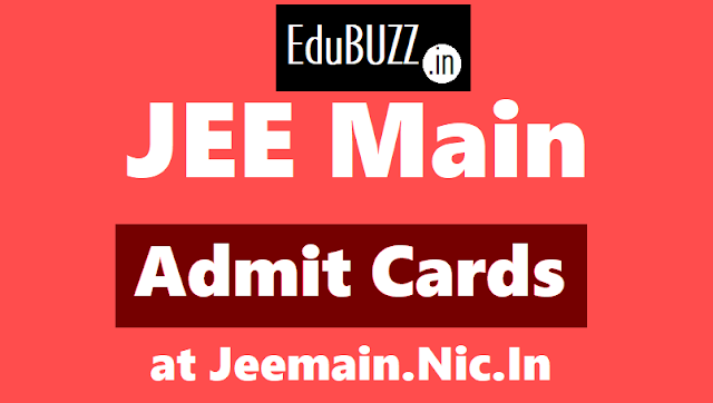 jee main admit cards 2018: how to download @ https://jeemain.nic.in,jee main exam date,jee main admit cards,jee main hall tickets,jee main online exam dates,jee main offline exam date