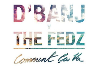 [Music + Lyrics Video] D'banj - Comment Ca Va Ft. The Fedz