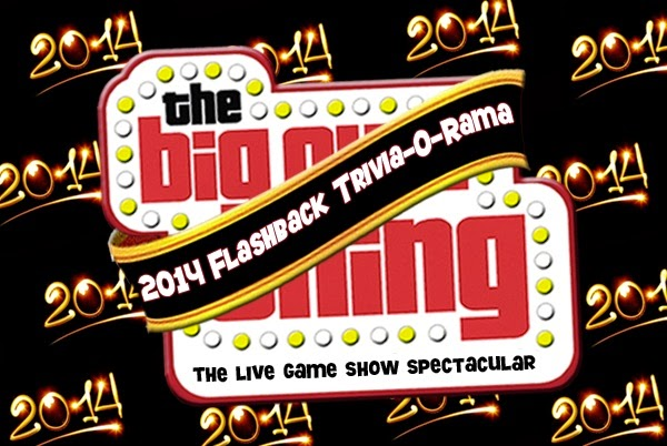The Big Quiz Thing presents: 2014 Flashback Trivia-O-Rama at