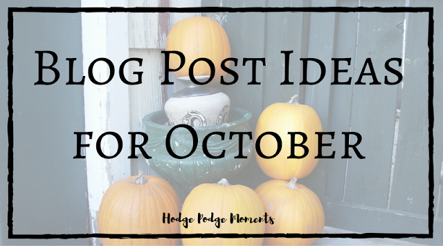 Blog Post Ideas for October