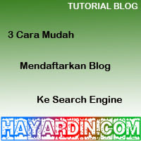 Cara Mendaftarkan Blog Ke Search Engine