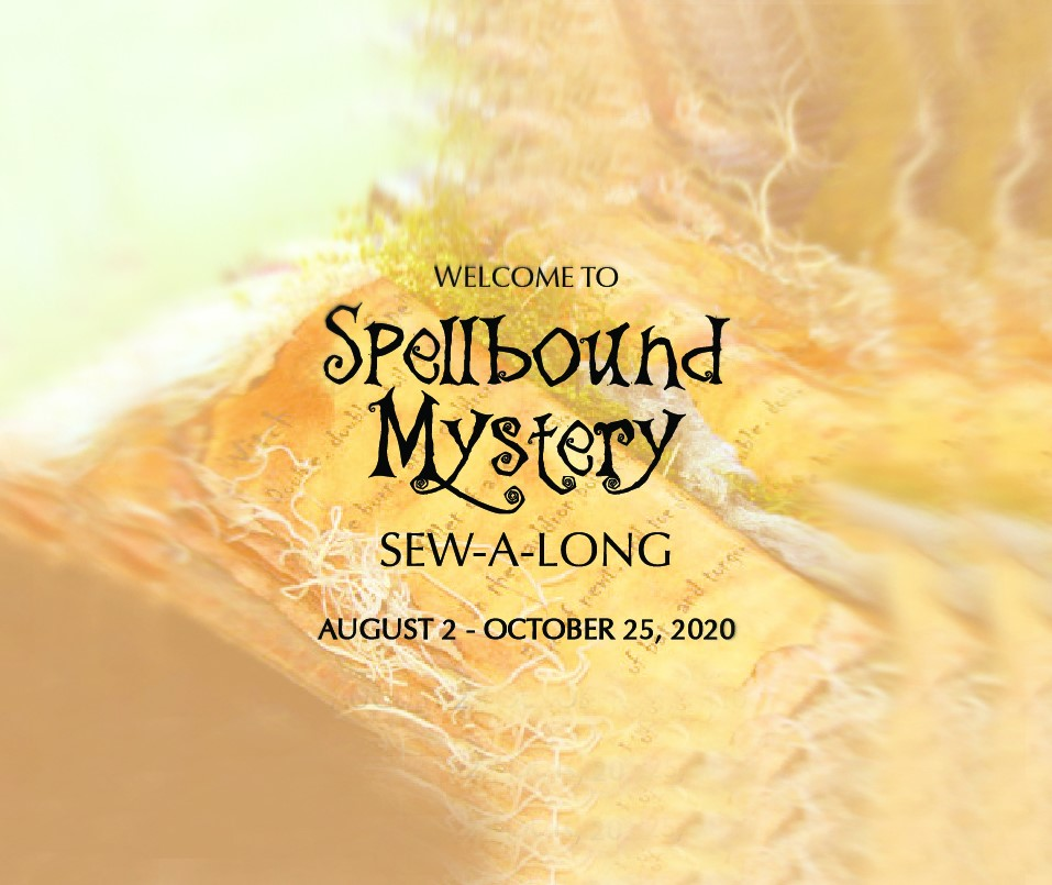 Spellbound Mystery Sew-A-Long