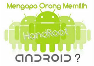 Kenapa Orang lebih memilih smartphone android?