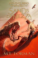 Adventurers Wanted: Sands of Nezza (Book #4) by M.L. Forman