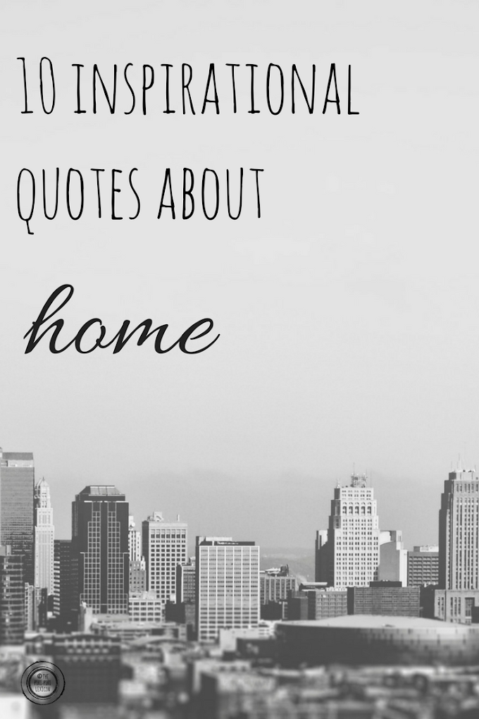 10 inspirational quotes about our expat home