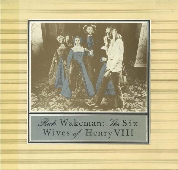 Rock On Vinyl Rick Wakeman The Six Wives Of Henry Viii