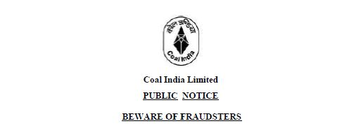 FRAUDSTERS SCCL INFORMATION ABOUT COAL INDIA NOTIFICATION