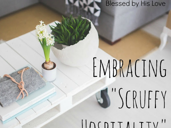 "Embracing ""Scruffy Hospitality"""