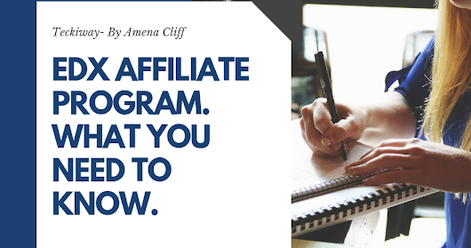 Edx Affiliate Program: What you need to know