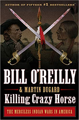 Bill O'Reilly - Killing Crazy Horse