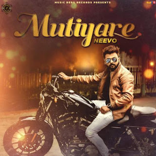 Mutiyare - Download Mp3, Lyrics & HD Video | Neevo feat. Kay Ess | 4K Video