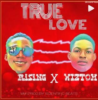 RISING X WIZTOM -- TRUE LOVE