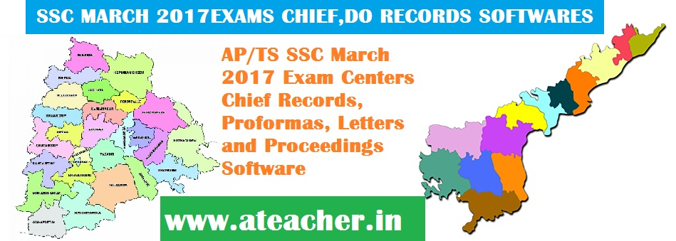 AP/TS SSC March 2017 Exam Centers Chief Records, Proformas, Letters and Proceedings Software