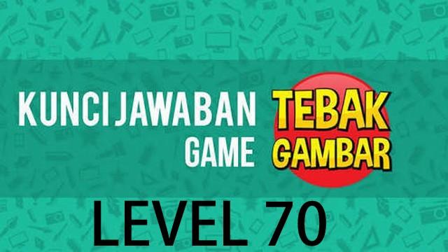 jawaban tebak gambar level 70