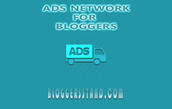 Top 5 ads networks for blogger to make money from their blog