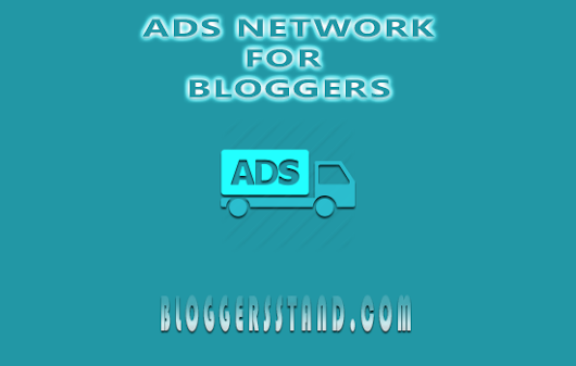 BloggersStand: Prime 5 Greatest Advertisements Networks For Bloggers