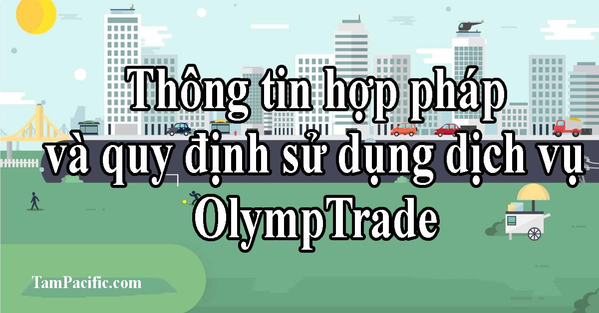 Thông tin hợp pháp và quy định sử dụng dịch vụ OlympTrade