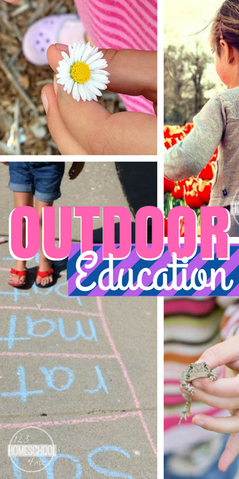 7 Fun and Easy Ideas for Incorporating Outdoor Education in Your Homeschool