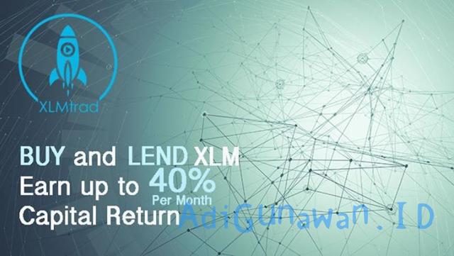 Panduan Investasi di Stellar xlmtrad.com (XLM), Sistem Lending Stellar xlmtrad.com  (XLM), serta Cara Deposit Stellar xlmtrad.com  (XLM) dan Trading / Menjual Stellar xlmtrad.com, Review xlmtrad.com