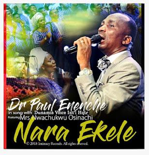MUSIC] Dr Paul Enenche - Nara Ekele (Accept My Praise)
