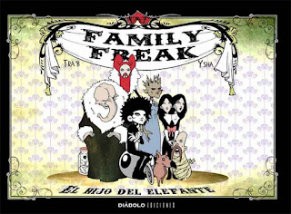 FAMILY FREAK EL HIJO DEL ELEFANTE  Comic de BASTIEN TRABUC Y DAVID BAUWENS Reseña de Family Freak el hijo del elefante desde Diabolo comics
